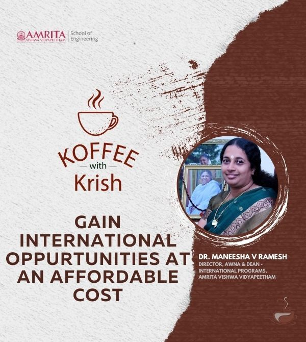 Gain International Opportunities at an Affordable Cost | Dr. Maneesha V Ramesh