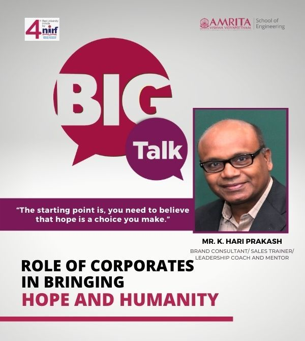 A discussion on the Role of Corporates in Bringing Hopes to Humanity | Mr. K. Hari Prakash