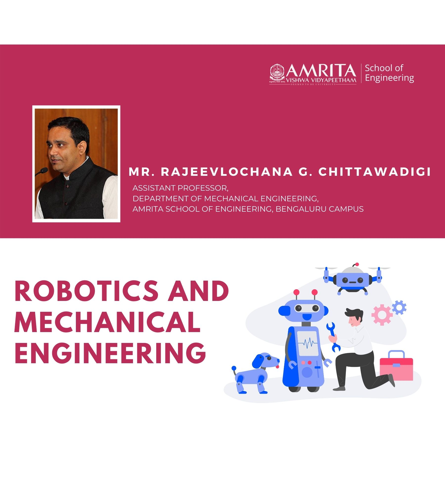 Webinar on Robotics and Mechanical Engineering - Mr. Rajeevlochana G. Chittawadigi